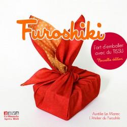 Furoshiki, L'art d'emballer avec du tissu, nouvelle édition 2012