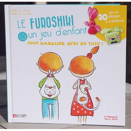 Le furoshiki, un jeu d'enfant, plus de 20 pliages et créations