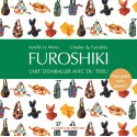 Furoshiki, L'art d'emballer avec du tissu, nouvelle édition 2020